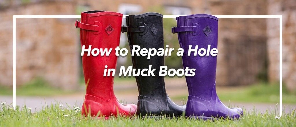 Here at Wynsors, we have some great tips for repairing holes in your Muck Boots.