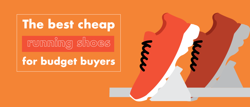Check out some of the best – and the cheapest – running shoes for men and women, here.