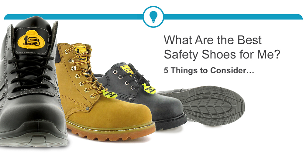 The Best Safety Shoes for Me?