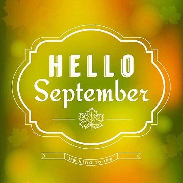 Hello September! september wynsors